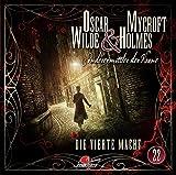Oscar Wilde & Mycroft Holmes - Sonderermittler der Krone: Folge 22: Die vierte Macht