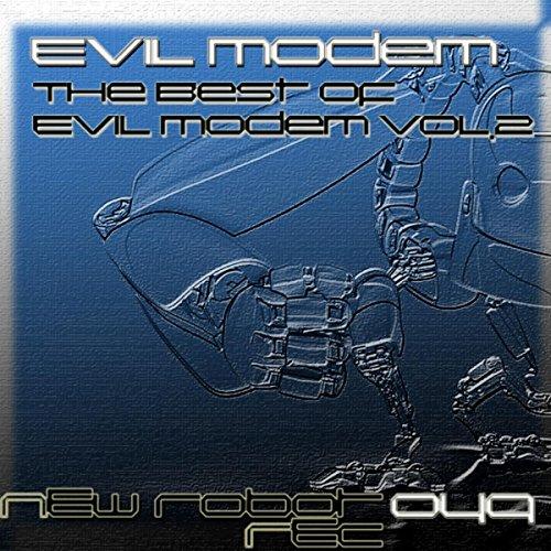 The Best Of Evil Modem, Vol. 2 [Explicit]