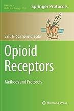 Opioid Receptors: Methods and Protocols (Methods in Molecular Biology)
