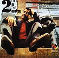 Two Feet in the Gutter by DAVE BAILEY (2015-10-14)