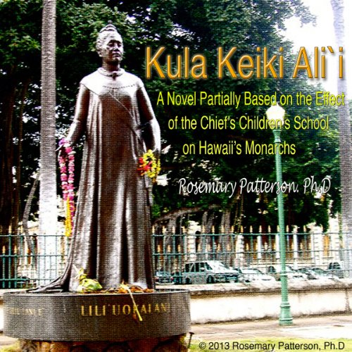 Kula Keiki Ali`i, Chief's Children's School audiobook cover art