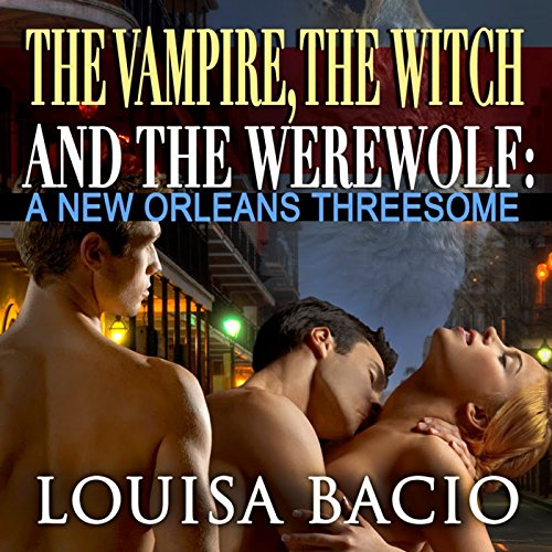 The Vampire, the Witch and the Werewolf cover art
