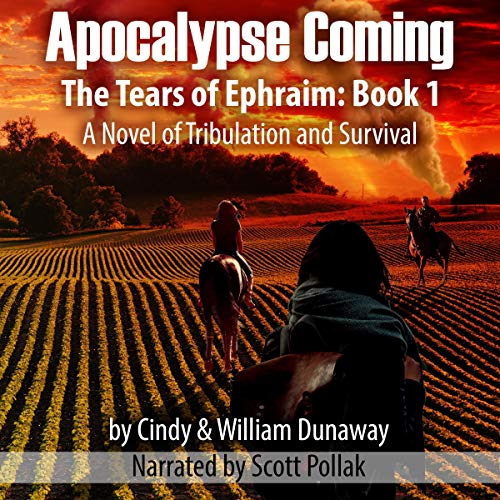 『Apocalypse Coming: A Novel of Tribulation and Survival』のカバーアート