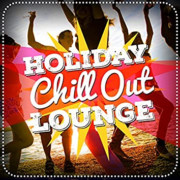 Holiday Chill out Lounge