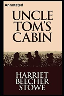 Uncle Tom's Cabin Annotated