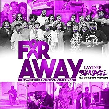 Far Away (feat. Britney Chaunte)