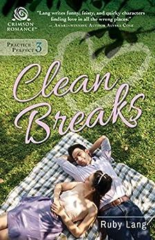 Clean Breaks (Practice Perfect Book 3) by [Ruby Lang]