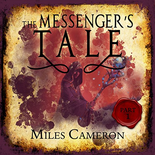 The Messenger's Tale, Part 1 audiobook cover art