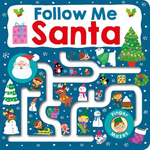 Follow Me Santa: Maze Book (Finger Mazes)