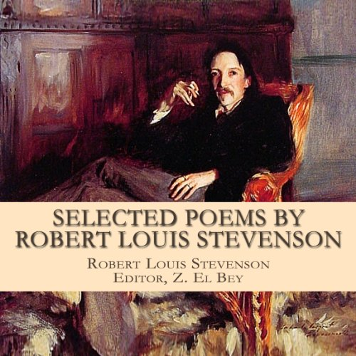 Selected Poems by Robert Louis Stevenson With Biography audiobook cover art