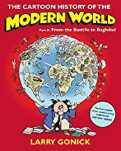 The Cartoon History of the Modern World, Part 2: From the Bastille to Baghdad