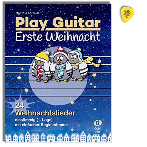 Play Guitar Erste Weihnacht - 24 Weihnachtslieder einstimmig (1. Lage) mit einfacher Begleitstimme - Autor Michael Langer - Notenbuch mit Dunlop Plek
