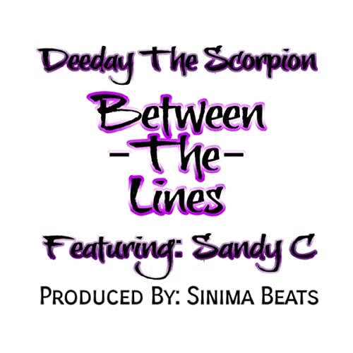 d68efebed8d2 Between the Lines (feat. Sandy C) [Explicit] by Deeday the Scorpion ...