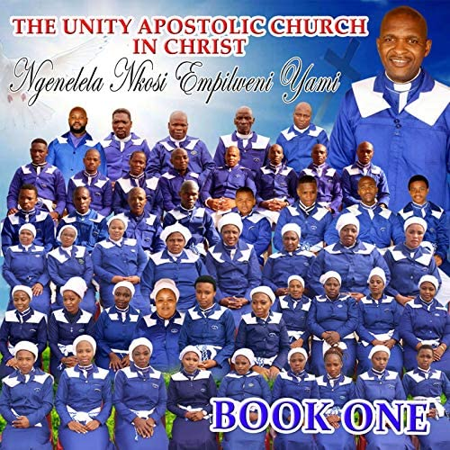 The Unity Apostolic Church in Christ