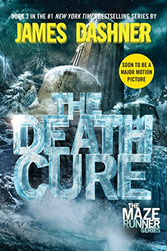 The Death Cure (Maze Runner, Book Three) (The Maze Runner Series, Band 3)