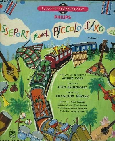 PASSEPORT POUR PICCOLO, SAXO ET COMPAGNIE. VOL. 2 + DISQUE 33 TOURS.
