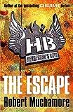 The Escape: Book 1 (Henderson's Boys)