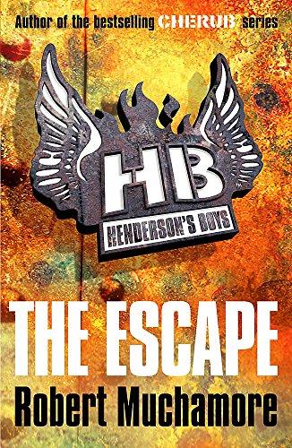 The Escape: Book 1 (Henderson's Boys, Band 1)