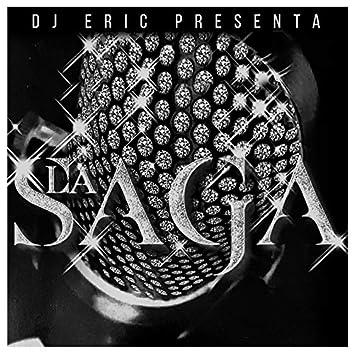 Dj Eric Presenta la Saga