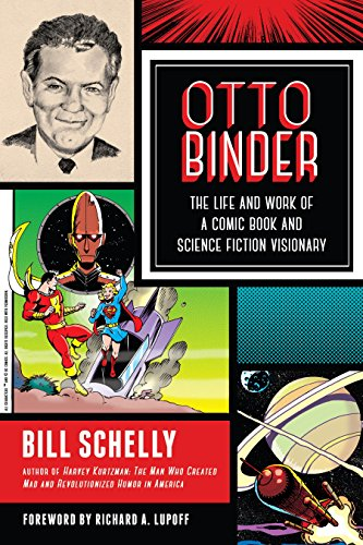 Otto Binder: The Life and Work of a Comic Book and Science Fiction Visionary (English Edition)