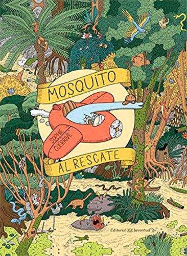 Mosquito al rescate (Libros Juego)