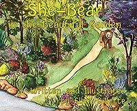 She-Bear in the Beautiful Garden