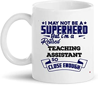 Retirement Gift for Teaching Assistant Cup Coffee Mug   Assistants Retired Shirt Gift   Professor Researcher Aide Secretary - Aid School Colleges Retiring Party Gifts