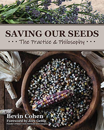 Saving Our Seeds: The Practice & Philosophy
