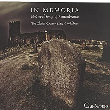 In Memoria - Medieval Songs of Remembrance