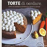 Torte di verdure. Carrot cake, broronie alla barbabietola, muffins all'avocato...