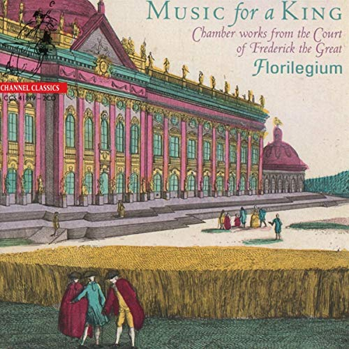Music For A King - Chamber Works from the Court of Frederick the Great