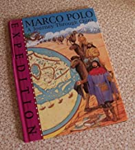 Marco Polo: A Journey Through China (Expedition)