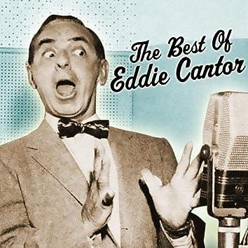 The Best Of Eddie Cantor