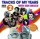 BBC Radio 2¿s Tracks Of My Years With Ken Bruce