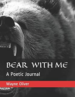 Bear with Me: A Poetic Journal