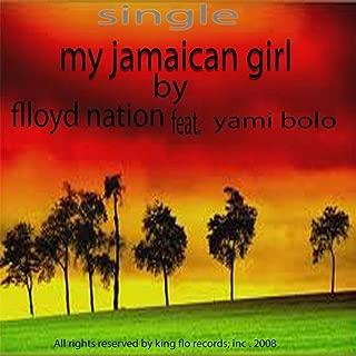 My Jamaican Girl (feat. Yami Bolo)