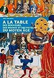 A LA TABLE DES SEIGNEURS, DES MOINES...DU MOYEN AGE de Eric BIRLOUEZ ( 24 avril 2015 ) - OUEST-FRANCE (24 avril 2015) - 24/04/2015