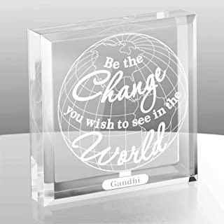 Kate Posh - Be The Change You Wish to See in the World Engraved Keepsake and Paperweight - Graduation Gifts - Motivational Quote - Inspirational Quote - Mahatma Gandhi Quote