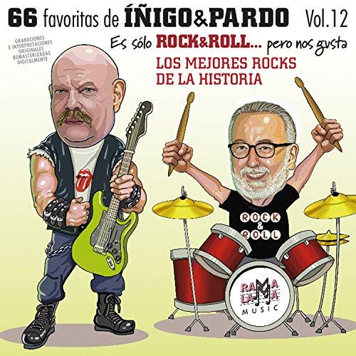 """66 Favoritas Íñigo & Pardo Vol.12 """" Los Mejores Rocks De La Historia"""""""