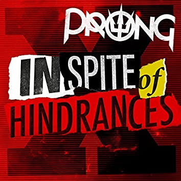 In Spite of Hindrances
