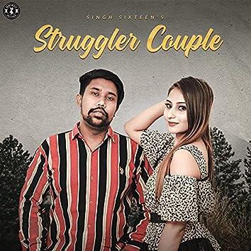 Struggler Couple (feat. Singh Sixteen)