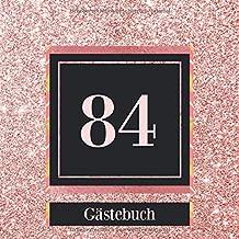 84 Gästebuch 84 Geburtstag Jahrestag Gästebuch