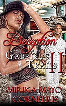 Deception at Gabriel's Trails 2 (The Gabriel's Trails Series Book 8) by [Mirika Mayo Cornelius]