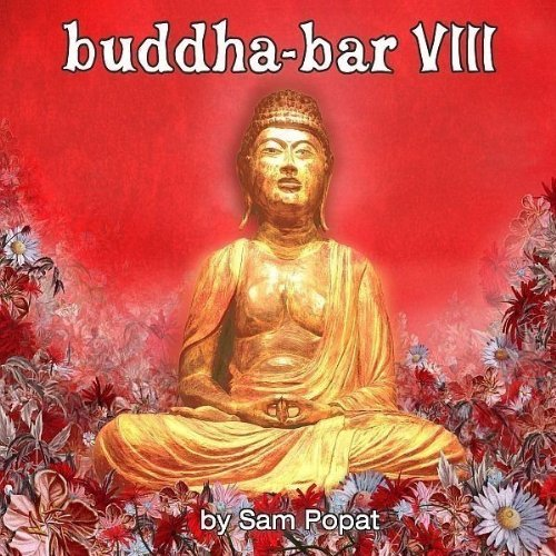 Buddha Bar 8 By Sam Popat (2006-02-20)
