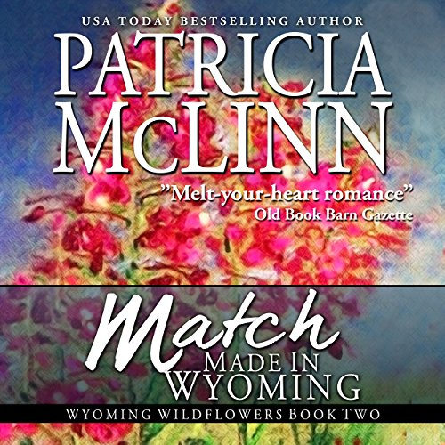 Match Made in Wyoming audiobook cover art