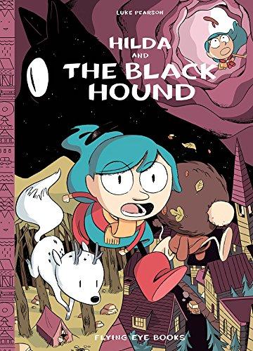 Hilda and the Black Hound: Book 4