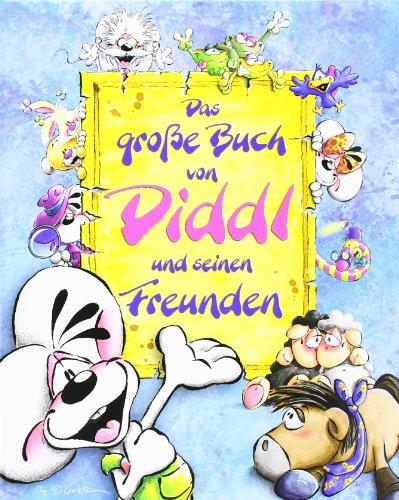 Das große Buch von Diddl und seinen Freunden