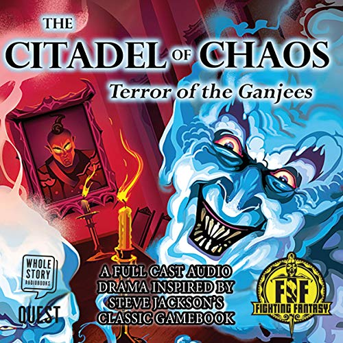 The Citadel of Chaos: The Terror of the Ganjees audiobook cover art