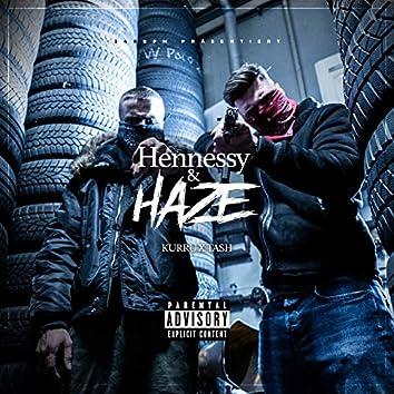 Hennessy & Haze