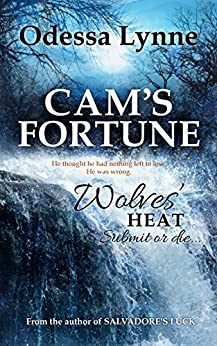 Cam's Fortune (Wolves' Heat Book 6) by [Odessa Lynne]